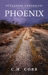 Outlander Chronicles: Phoenix